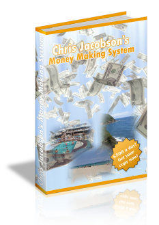 Chris Jacobson's Money Making System